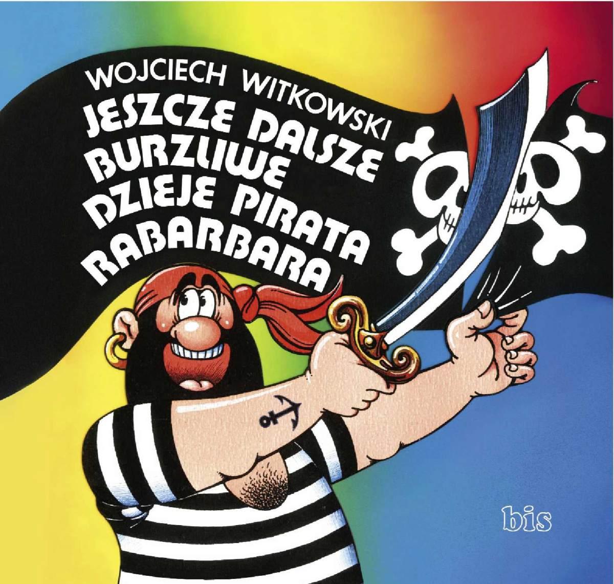 Jeszcze dalsze burzliwe dzieje pirata Rabarbara - Ebook (Książka na Kindle) do pobrania w formacie MOBI