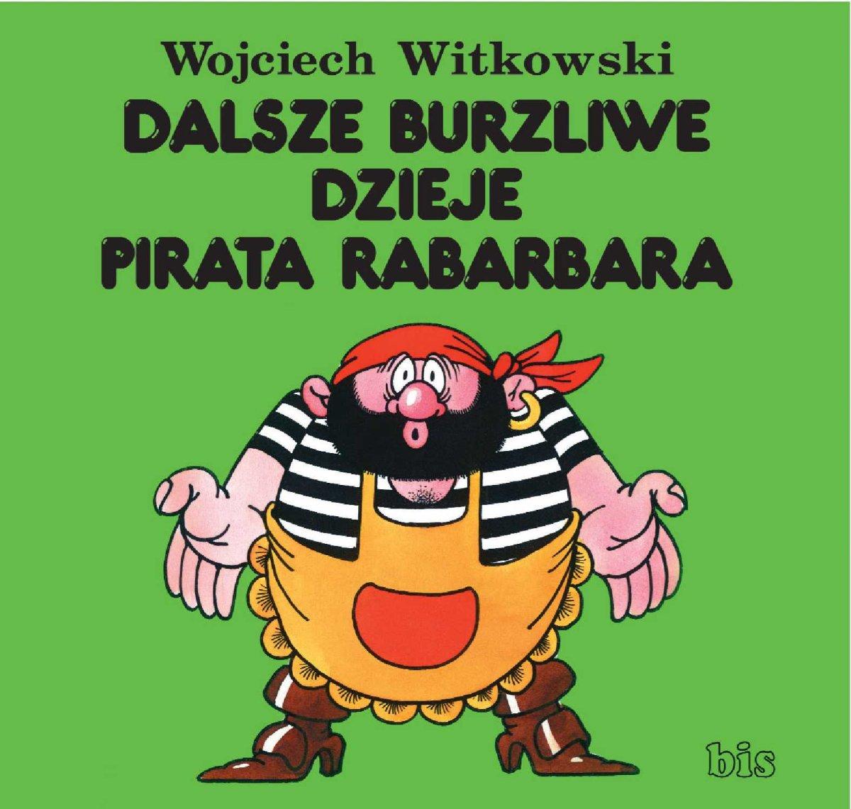Dalsze burzliwe dzieje pirata Rabarbara - Ebook (Książka EPUB) do pobrania w formacie EPUB