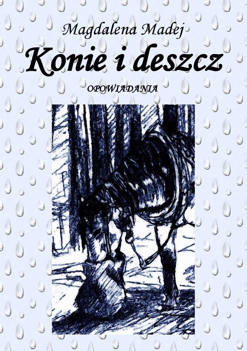 Konie i deszcz - Ebook (Książka EPUB) do pobrania w formacie EPUB