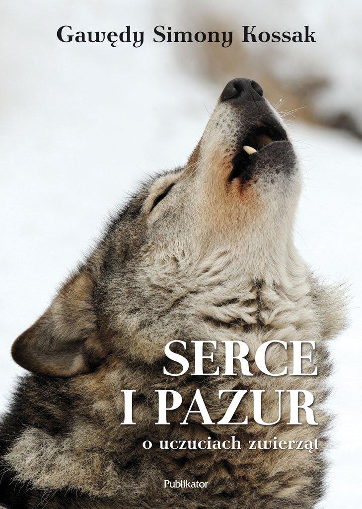"""Gawędy Simony Kossak. """"Serce i Pazur o uczuciach zwierząt"""" - Ebook (Książka EPUB) do pobrania w formacie EPUB"""