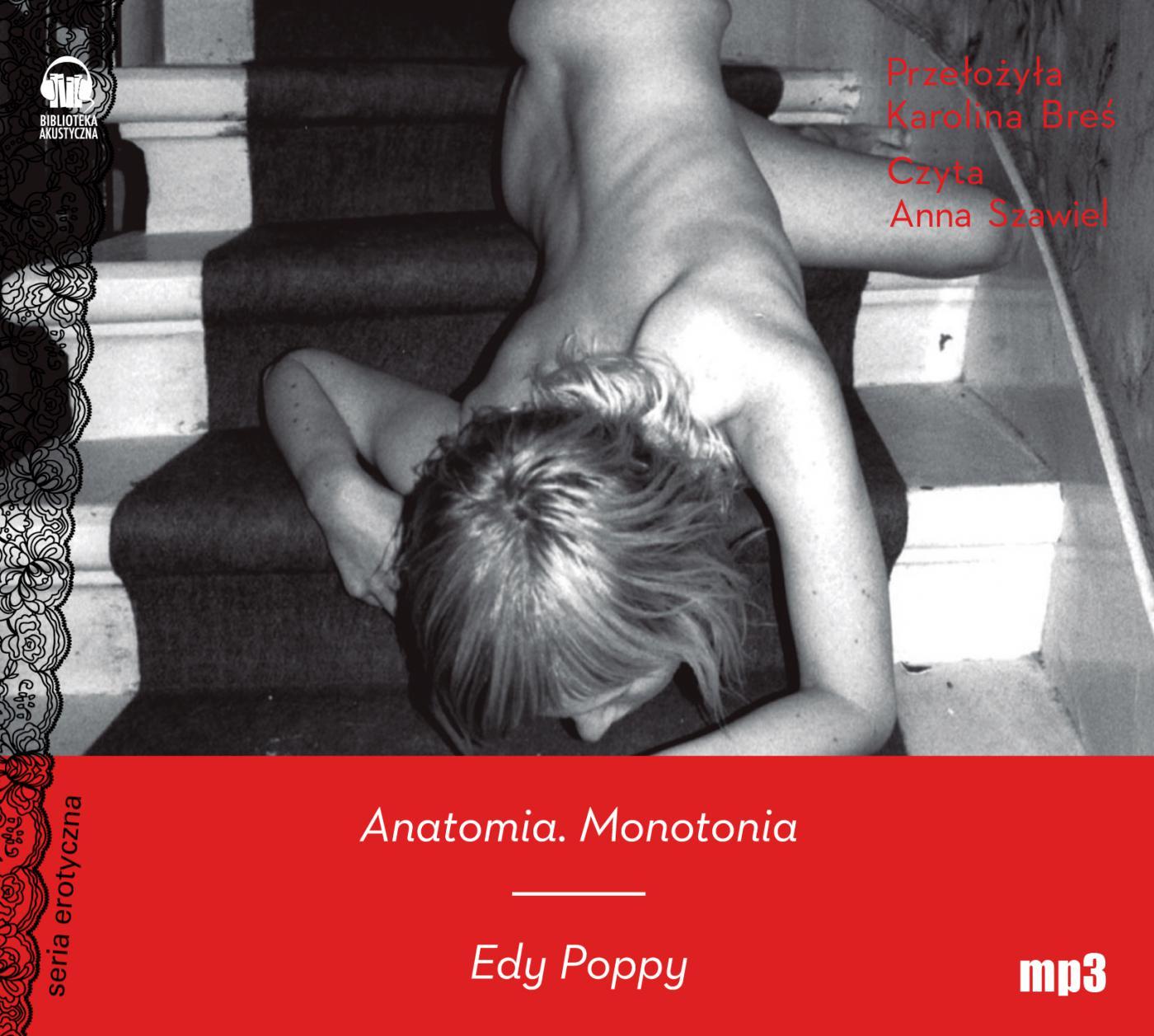 Anatomia. Monotonia - Audiobook (Książka audio MP3) do pobrania w całości w archiwum ZIP