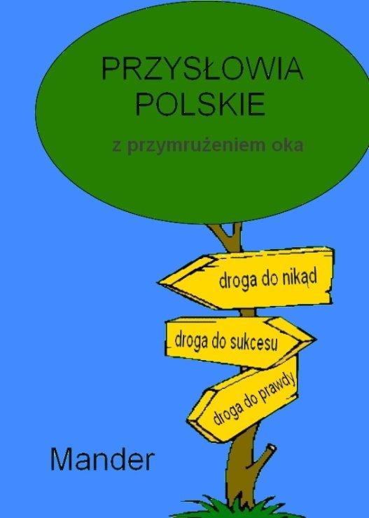 Przysłowia polskie. Z przymrużeniem oka - Ebook (Książka EPUB) do pobrania w formacie EPUB