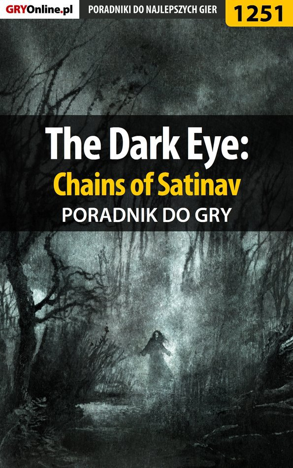 The Dark Eye: Chains of Satinav - poradnik do gry - Ebook (Książka PDF) do pobrania w formacie PDF