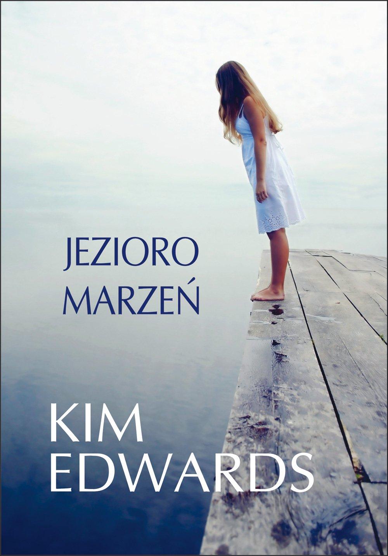 Jezioro marzeń - Ebook (Książka EPUB) do pobrania w formacie EPUB