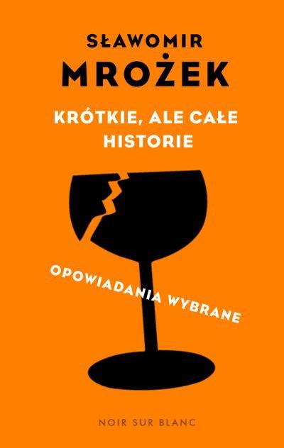 Krótkie, ale całe historie. Opowiadania wybrane - Ebook (Książka na Kindle) do pobrania w formacie MOBI