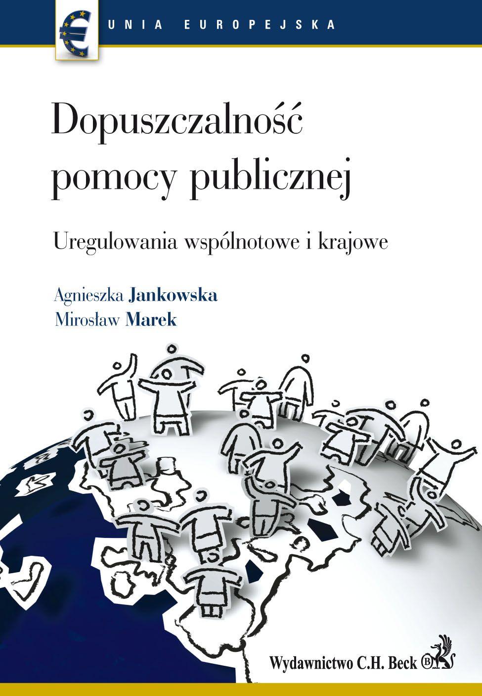Dopuszczalność pomocy publicznej Uregulowania wspólnotowe i krajowe - Ebook (Książka PDF) do pobrania w formacie PDF