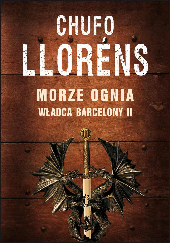 Władca Barcelony II: Morze ognia - Ebook (Książka EPUB) do pobrania w formacie EPUB