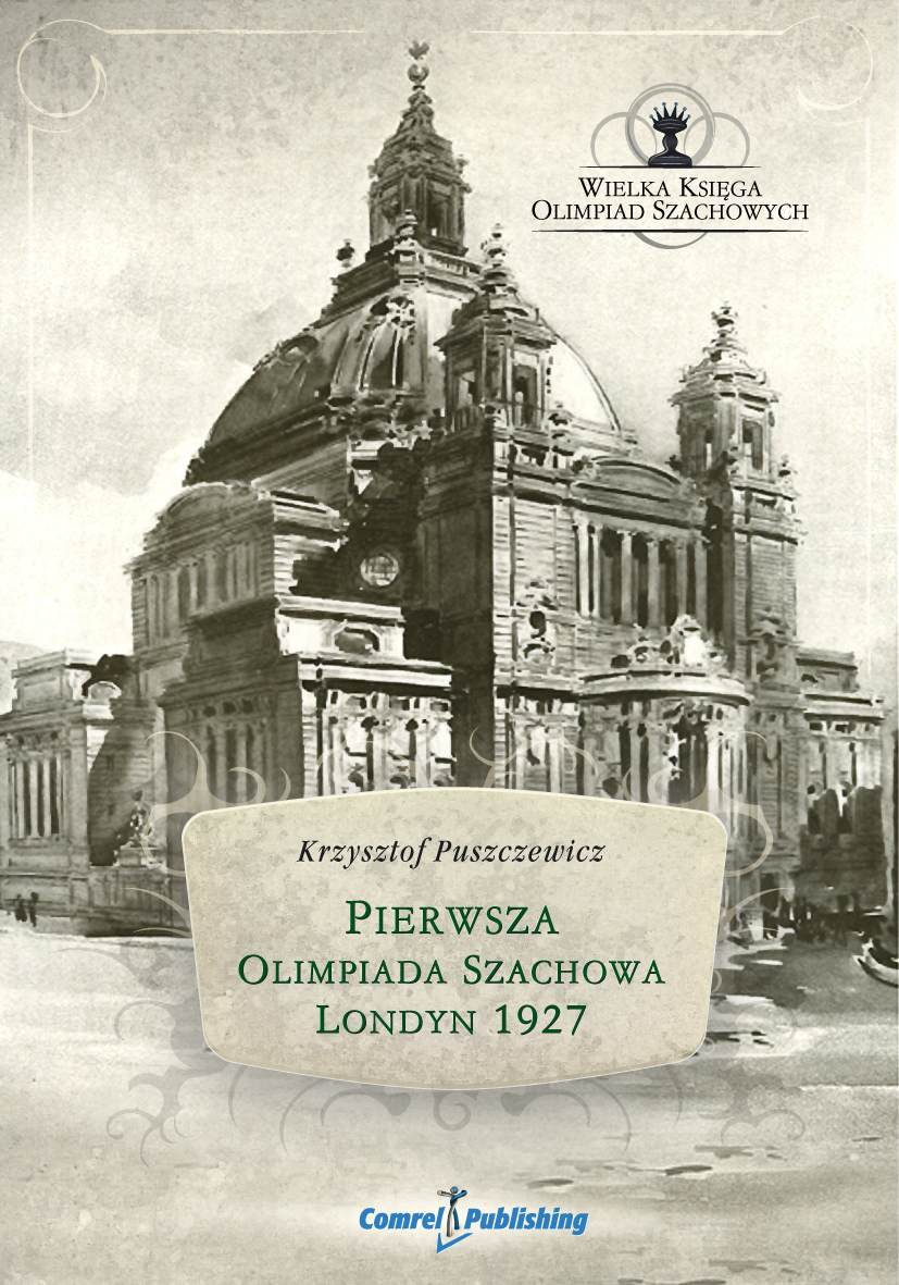 Pierwsza Olimpiada Szachowa - Londyn 1927 - Ebook (Książka EPUB) do pobrania w formacie EPUB