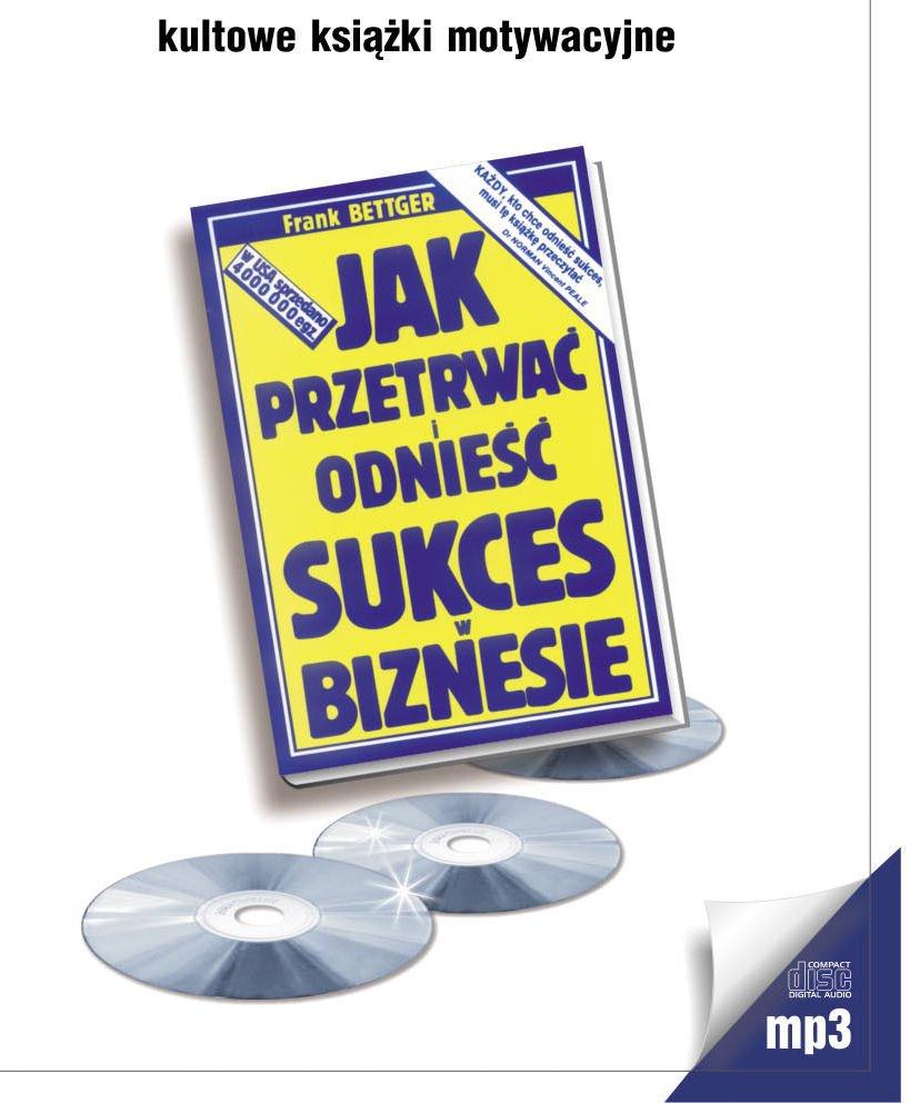 Jak przetrwać i odnieść sukces w biznesie - Audiobook (Książka audio MP3) do pobrania w całości w archiwum ZIP
