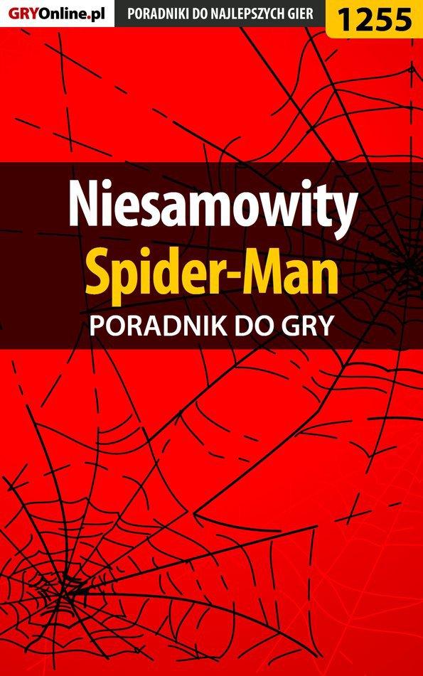 Niesamowity Spider-Man - poradnik do gry - Ebook (Książka PDF) do pobrania w formacie PDF