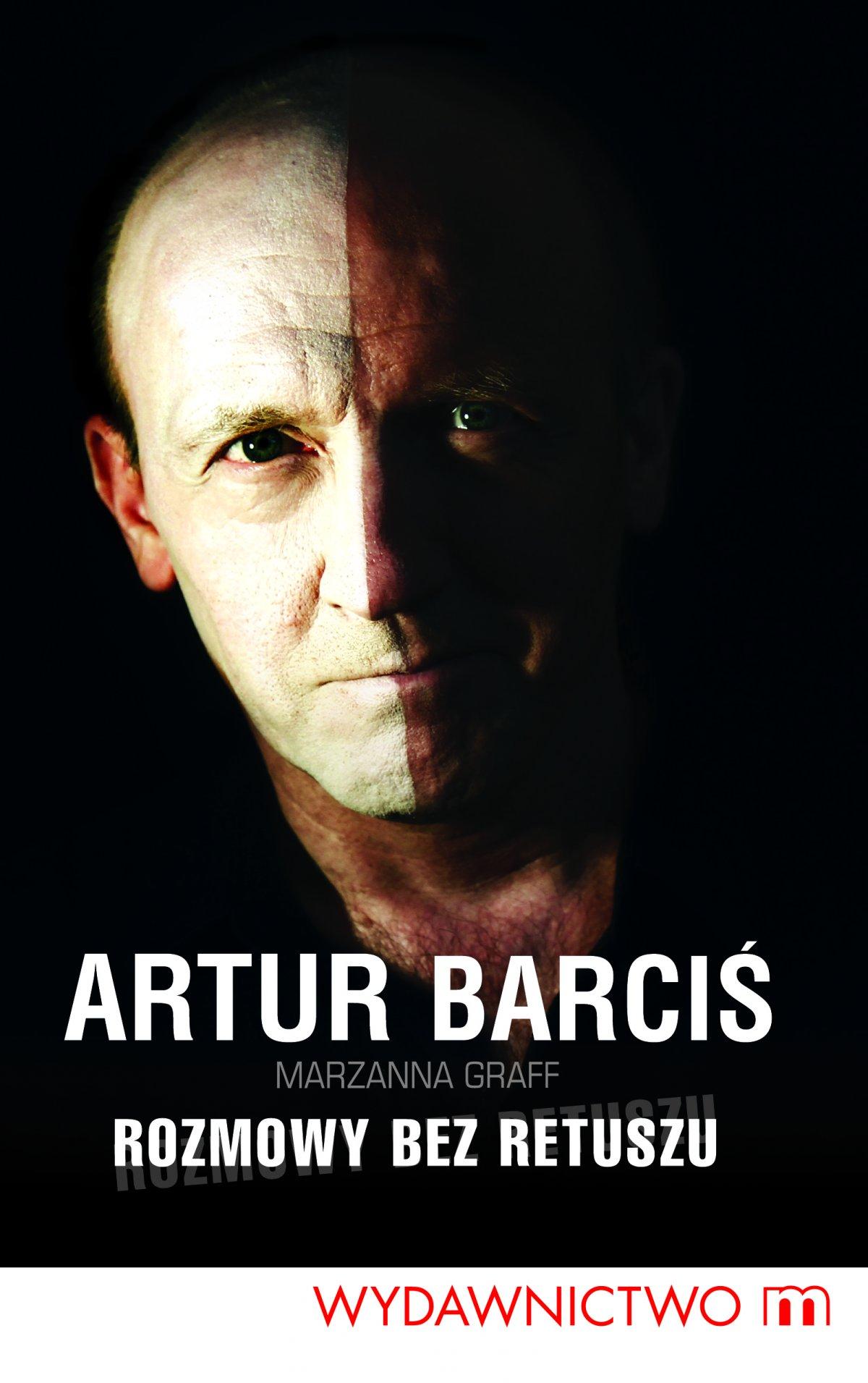 Artur Barciś. Rozmowy bez retuszu - Ebook (Książka EPUB) do pobrania w formacie EPUB
