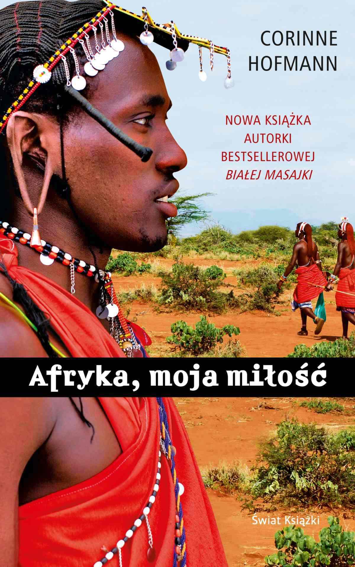 Afryka, moja miłość - Ebook (Książka EPUB) do pobrania w formacie EPUB