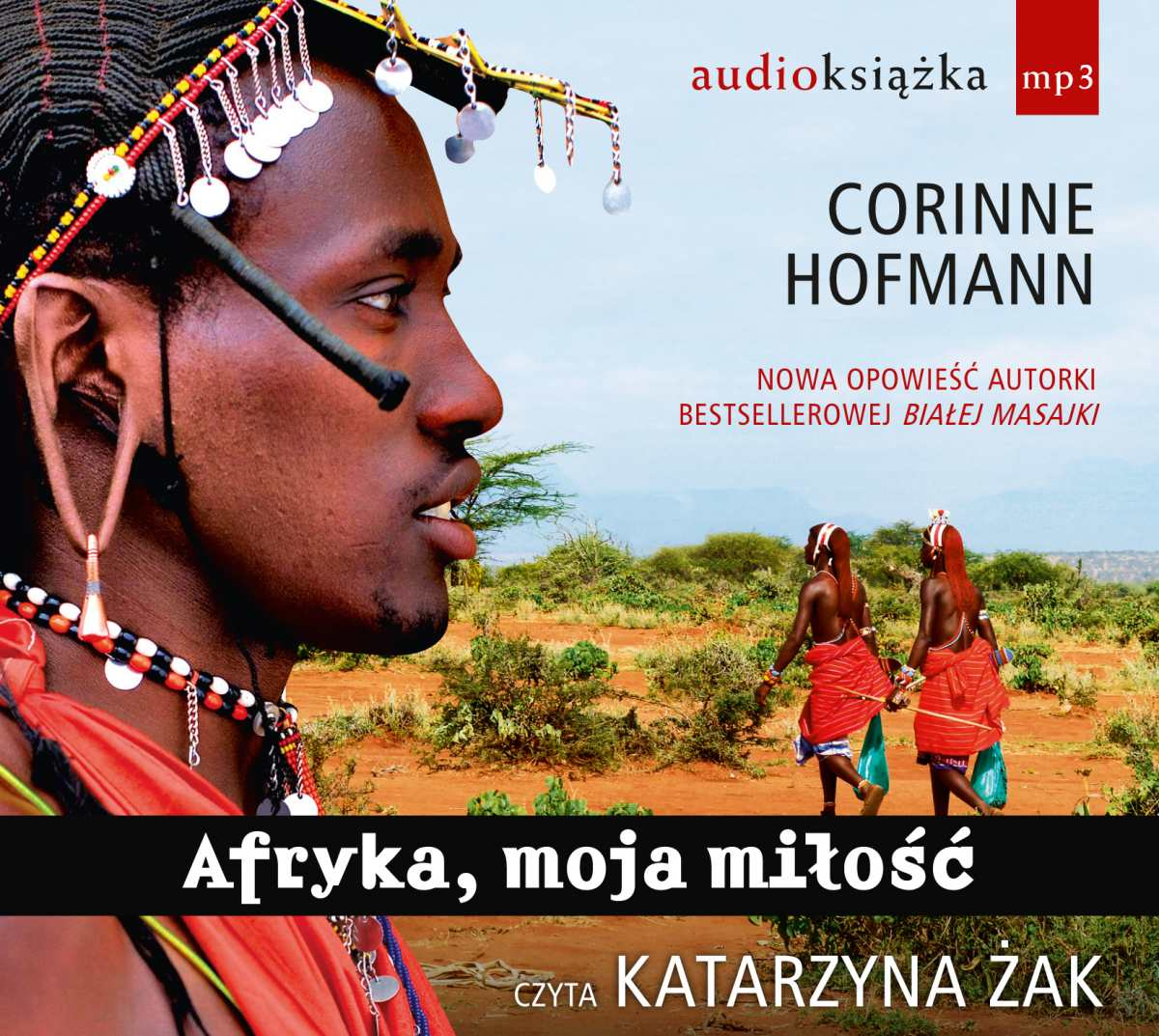 Afryka, moja miłość - Audiobook (Książka audio MP3) do pobrania w całości w archiwum ZIP