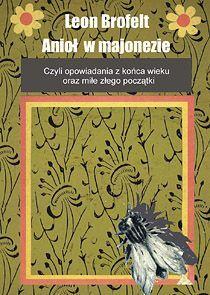 Anioł w majonezie - Ebook (Książka na Kindle) do pobrania w formacie MOBI