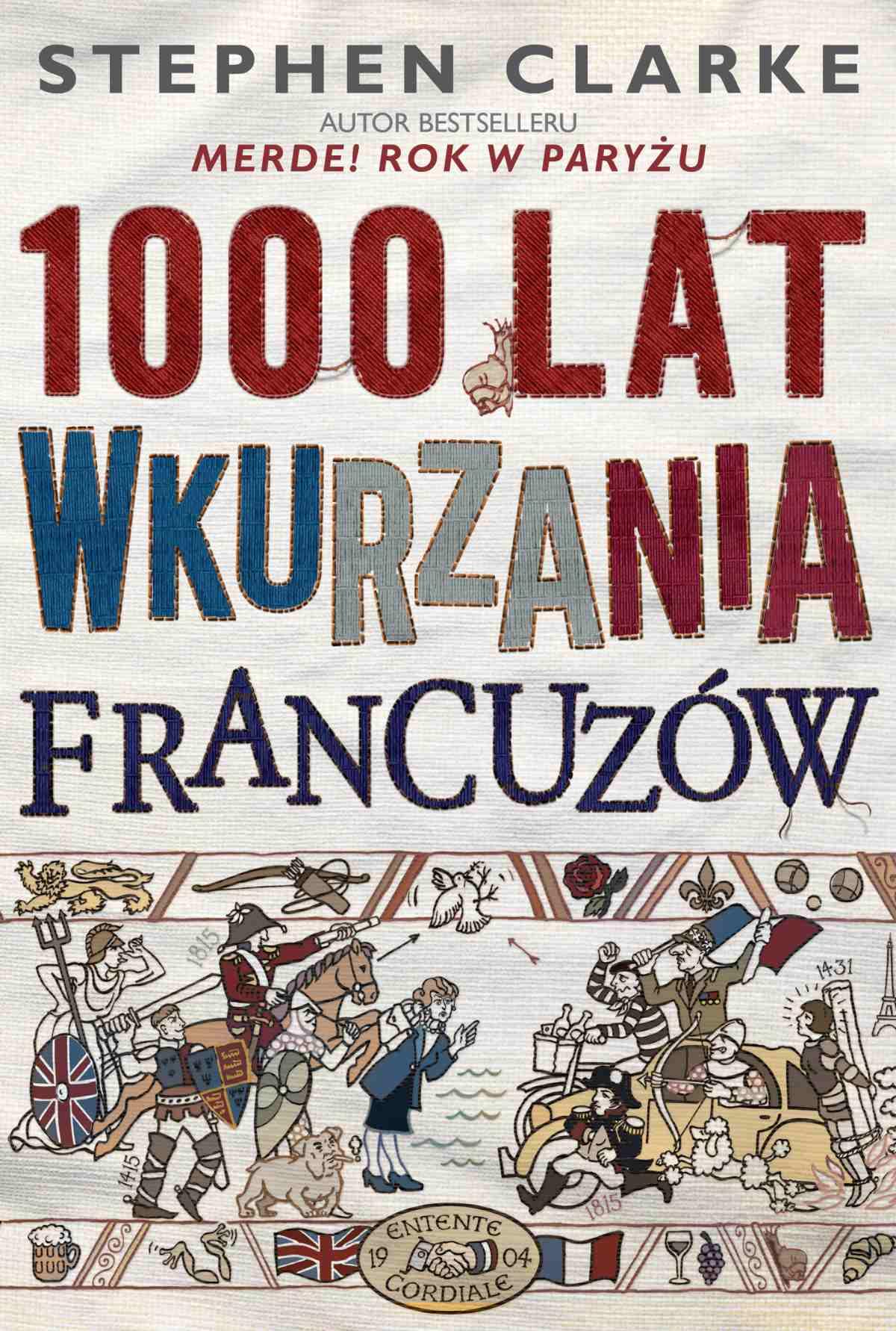 1000 lat wkurzania Francuzów - Ebook (Książka EPUB) do pobrania w formacie EPUB