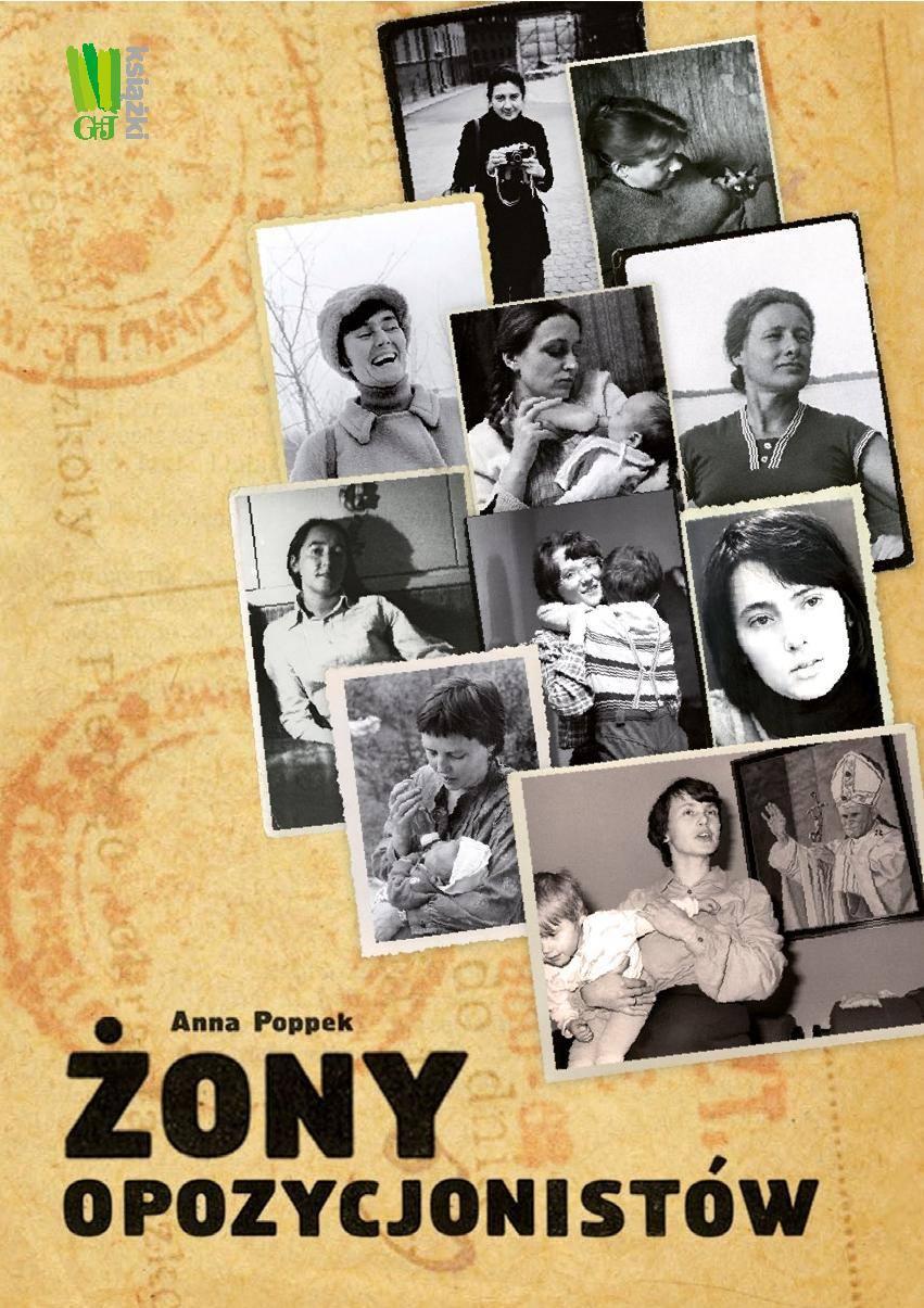 Żony opozycjonistów - Ebook (Książka na Kindle) do pobrania w formacie MOBI