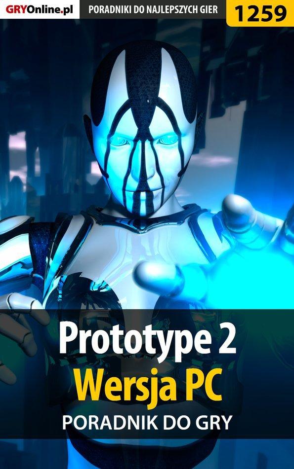 Prototype 2 - PC - poradnik do gry - Ebook (Książka PDF) do pobrania w formacie PDF