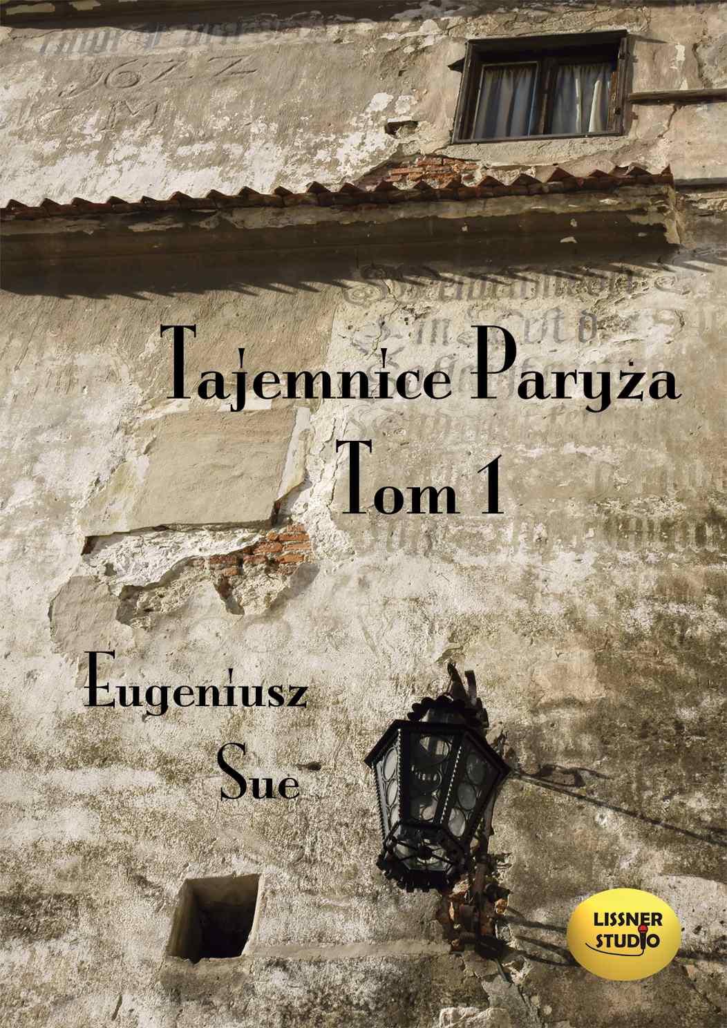 Tajemnice Paryża. Tom 1 - Audiobook (Książka audio MP3) do pobrania w całości w archiwum ZIP