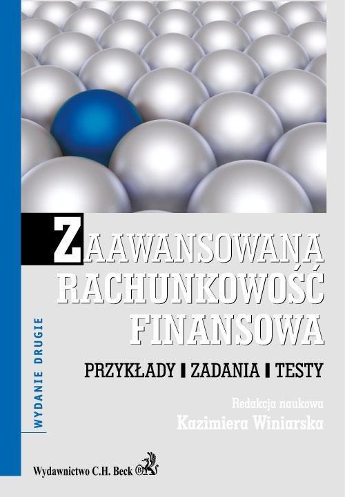 Zaawansowana rachunkowość finansowa. Przykłady. Zadania. Testy - Ebook (Książka PDF) do pobrania w formacie PDF