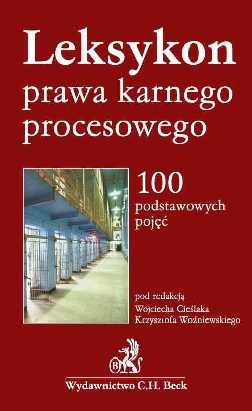 Leksykon prawa karnego procesowego 100 podstawowych pojęć - Ebook (Książka PDF) do pobrania w formacie PDF