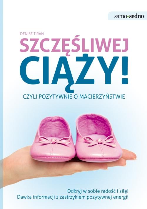 Szczęśliwej ciąży - Ebook (Książka EPUB) do pobrania w formacie EPUB