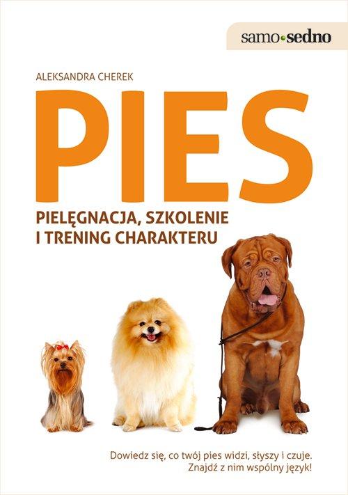 Pies pielęgnacja, szkolenie - Ebook (Książka na Kindle) do pobrania w formacie MOBI