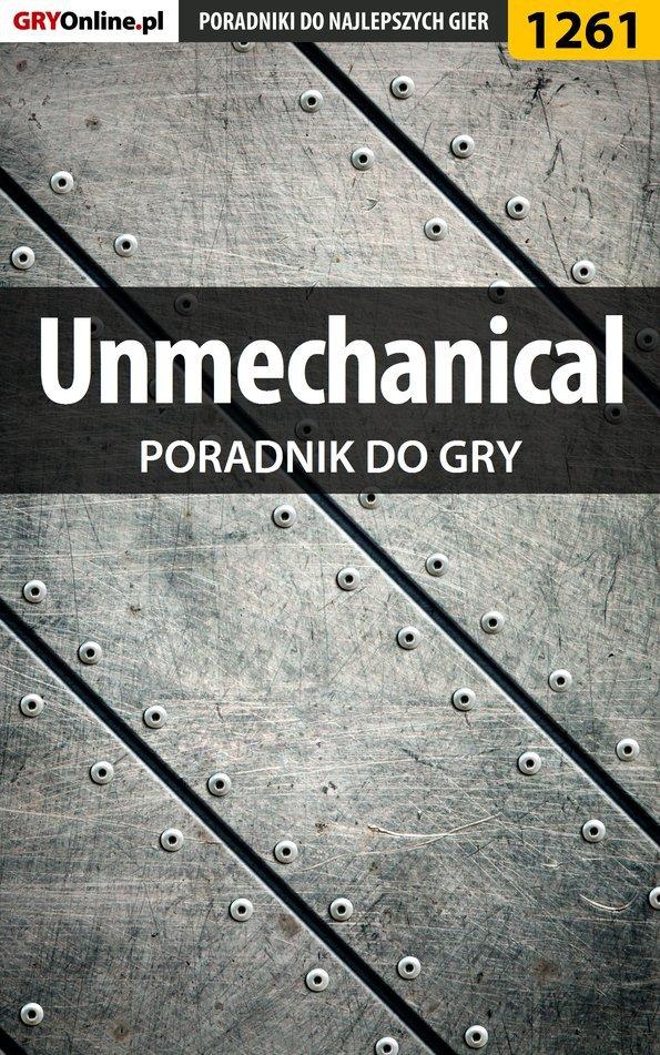 Unmechanical - poradnik do gry - Ebook (Książka PDF) do pobrania w formacie PDF
