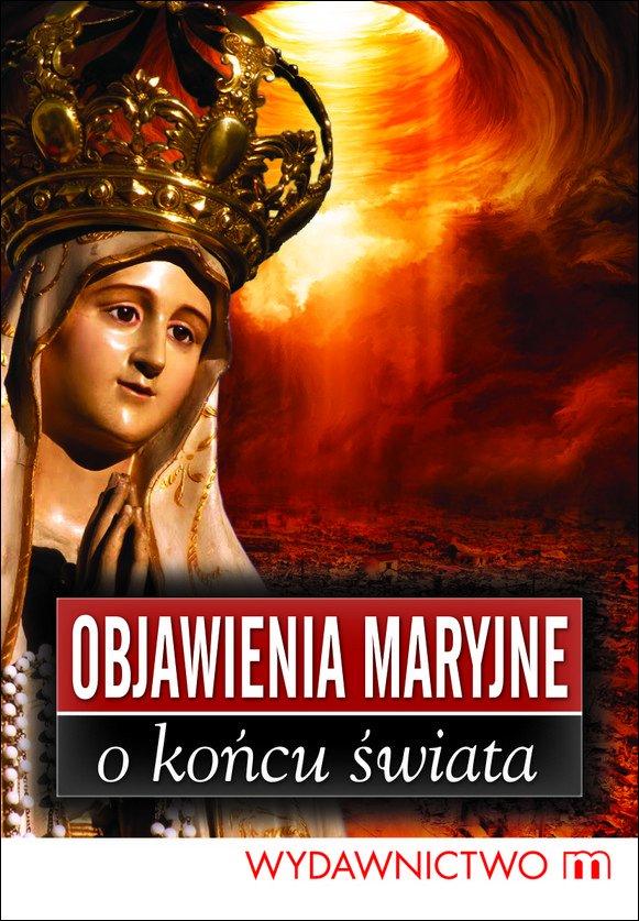 Objawienia Maryjne o końcu świata - Ebook (Książka na Kindle) do pobrania w formacie MOBI