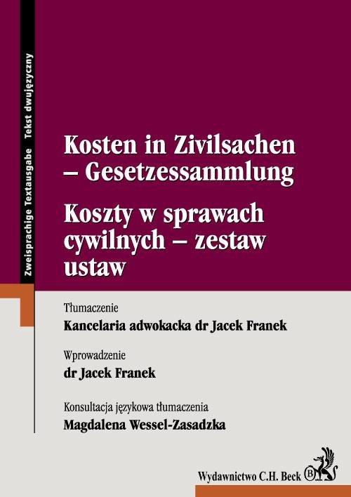 Koszty w sprawach cywilnych - zestaw ustaw Kosten in Zivilsachen - Gesetzessammlung - Ebook (Książka PDF) do pobrania w formacie PDF