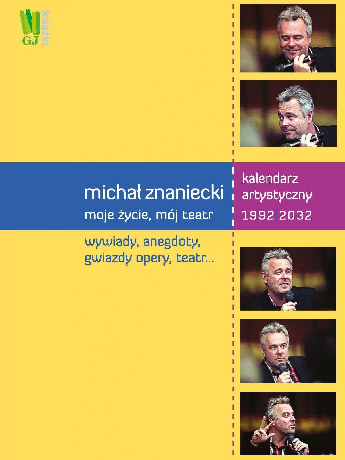 Michał Znaniecki. Moje życie, mój teatr - Ebook (Książka PDF) do pobrania w formacie PDF