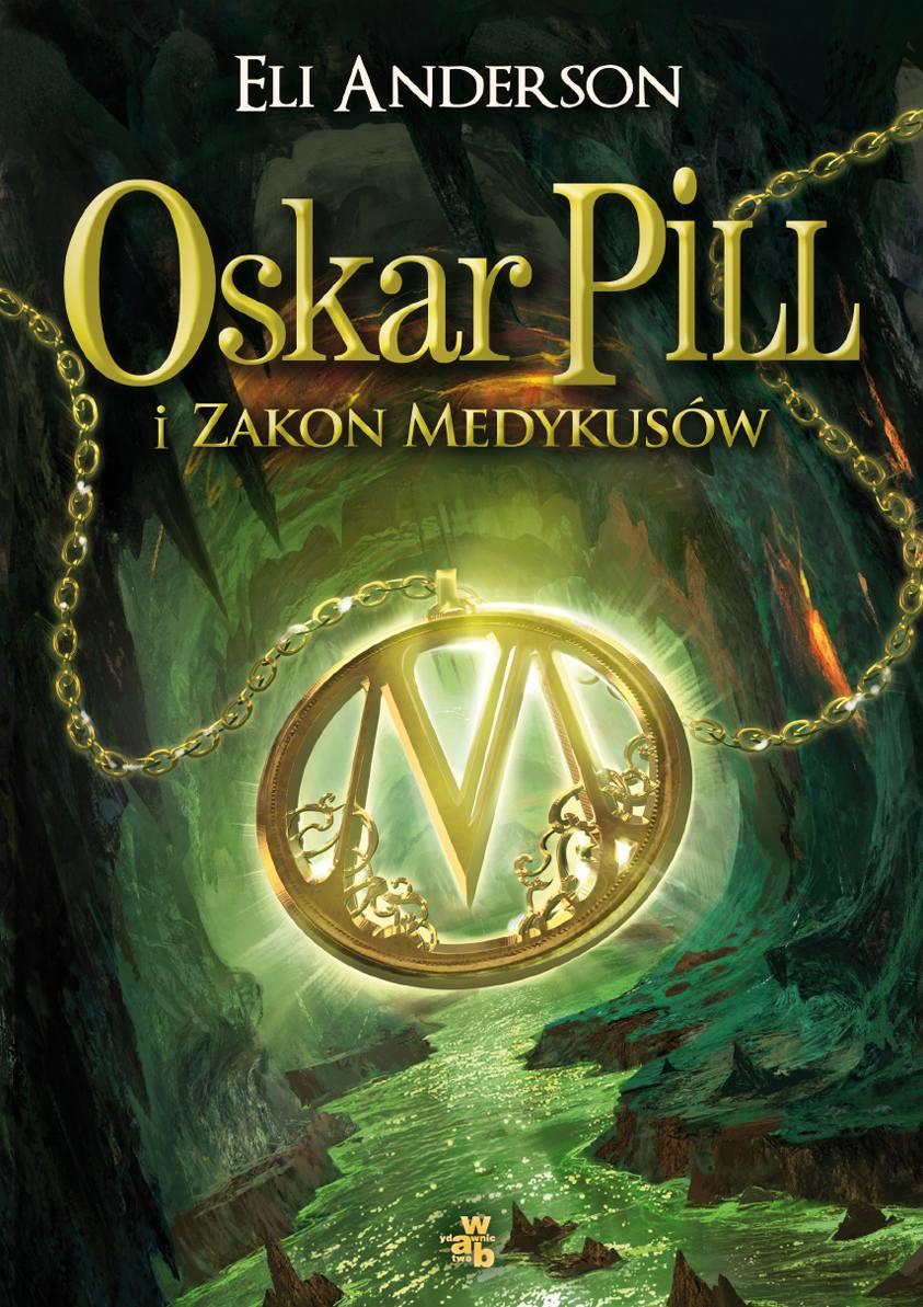 Oskar Pill i Zakon Medykusów - Ebook (Książka na Kindle) do pobrania w formacie MOBI