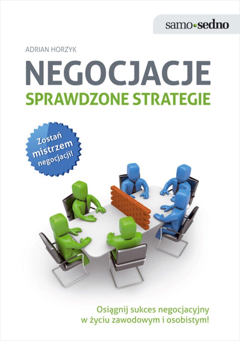 Negocjacje. Sprawdzone strategie - Ebook (Książka EPUB) do pobrania w formacie EPUB