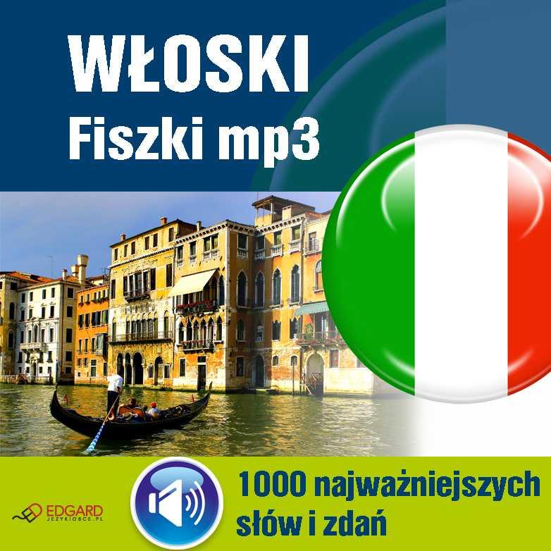 Włoski Fiszki mp3 1000 najważniejszych słów i zdań (nagrania mp3) - Audiobook (Książka audio MP3) do pobrania w całości w archiwum ZIP