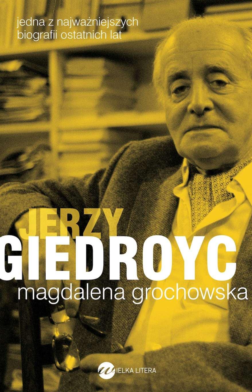 Jerzy Giedroyc - Ebook (Książka EPUB) do pobrania w formacie EPUB