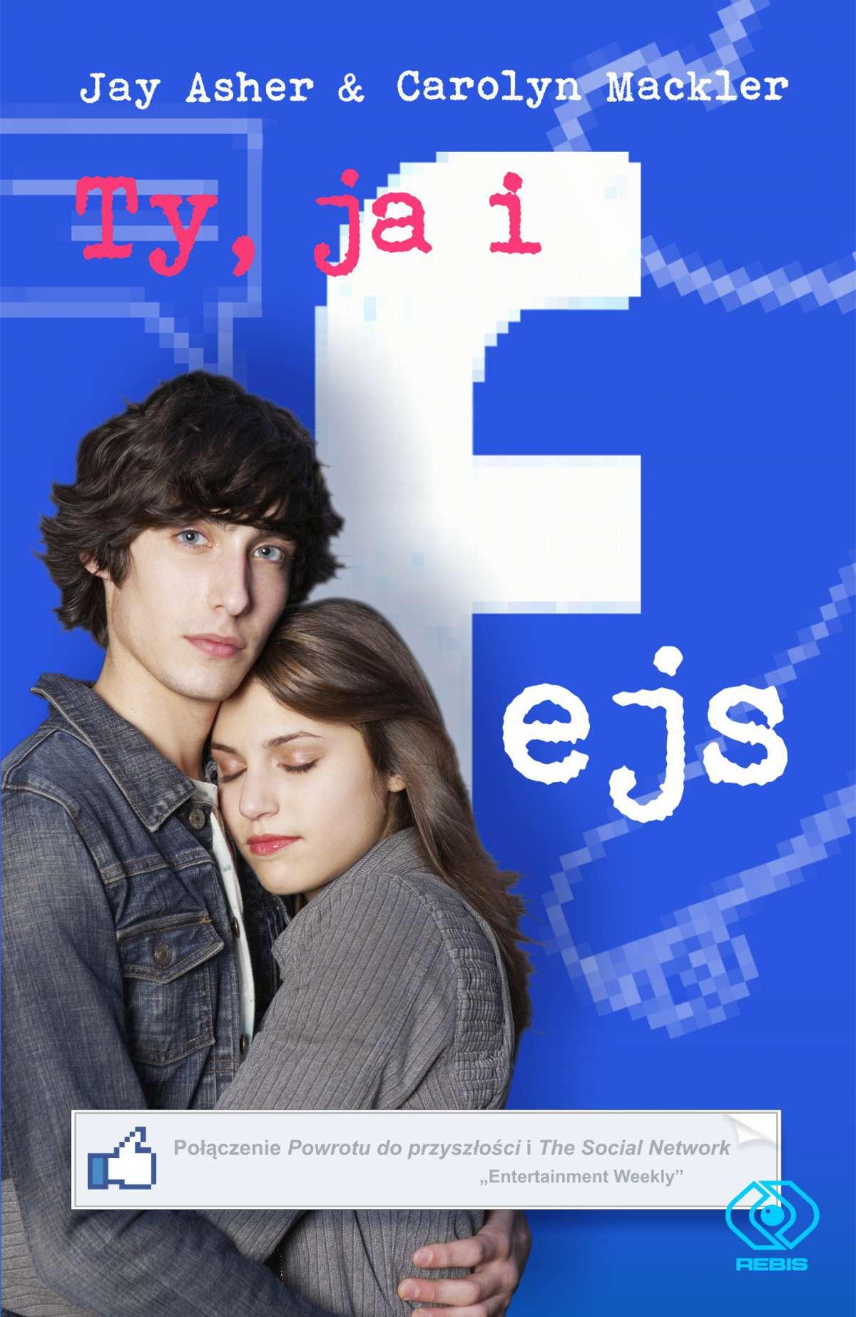 Ty, ja i fejs - Ebook (Książka EPUB) do pobrania w formacie EPUB