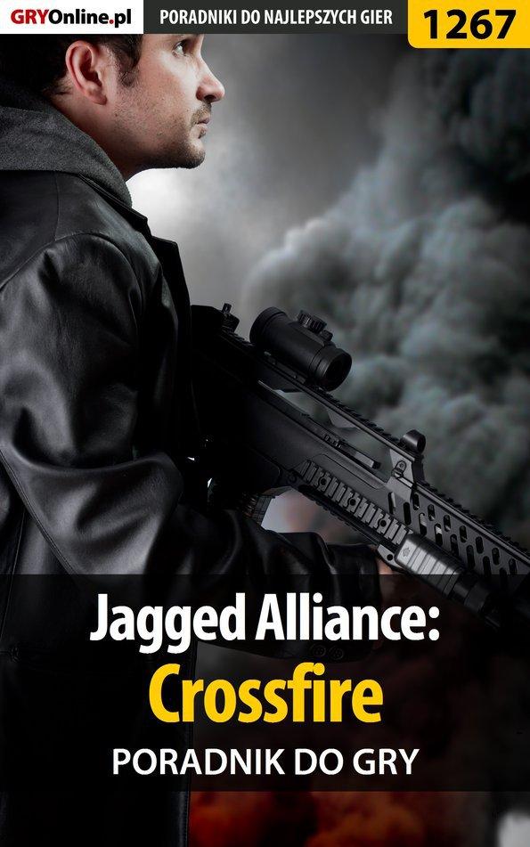Jagged Alliance: Crossfire - poradnik do gry - Ebook (Książka PDF) do pobrania w formacie PDF