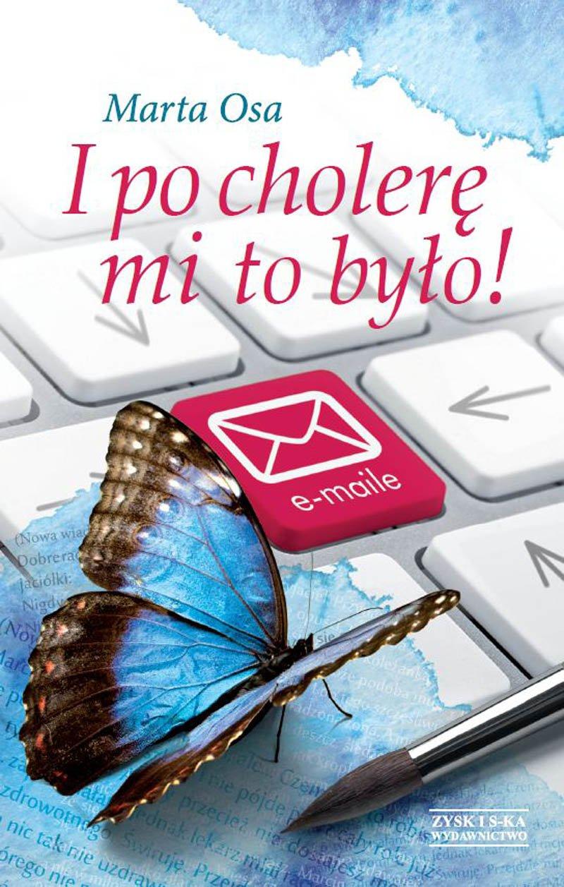 I po cholerę mi to było! - Ebook (Książka na Kindle) do pobrania w formacie MOBI