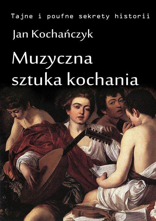 Muzyczna sztuka kochania - Ebook (Książka na Kindle) do pobrania w formacie MOBI