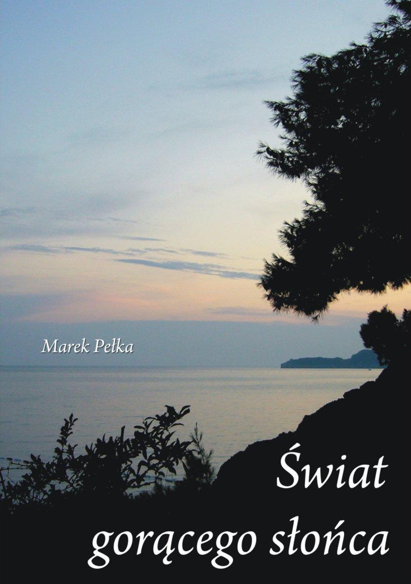 Świat gorącego słońca - Ebook (Książka EPUB) do pobrania w formacie EPUB
