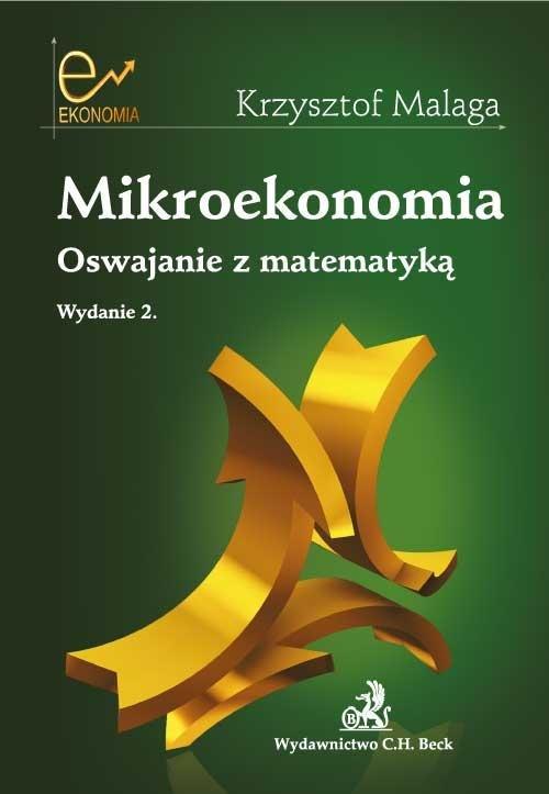 Mikroekonomia. Oswajanie z matematyką - Ebook (Książka PDF) do pobrania w formacie PDF