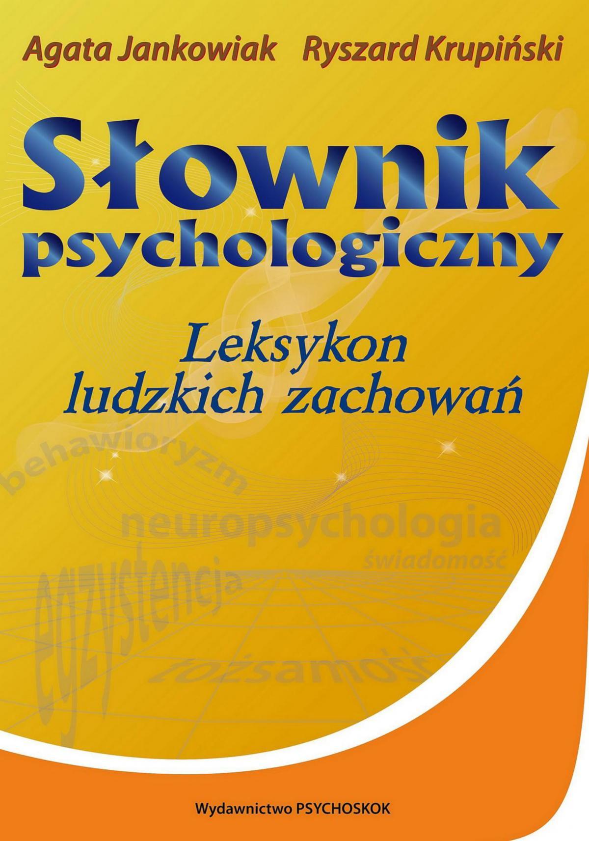 Słownik psychologiczny. Leksykon ludzkich zachowań - Ebook (Książka EPUB) do pobrania w formacie EPUB