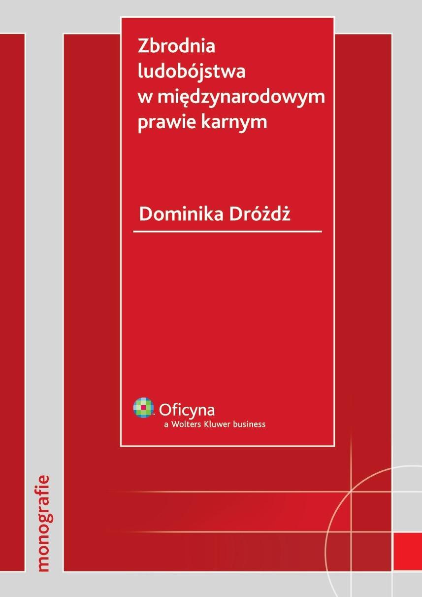 Zbrodnia ludobójstwa w międzynarodowym prawie karnym - Ebook (Książka PDF) do pobrania w formacie PDF