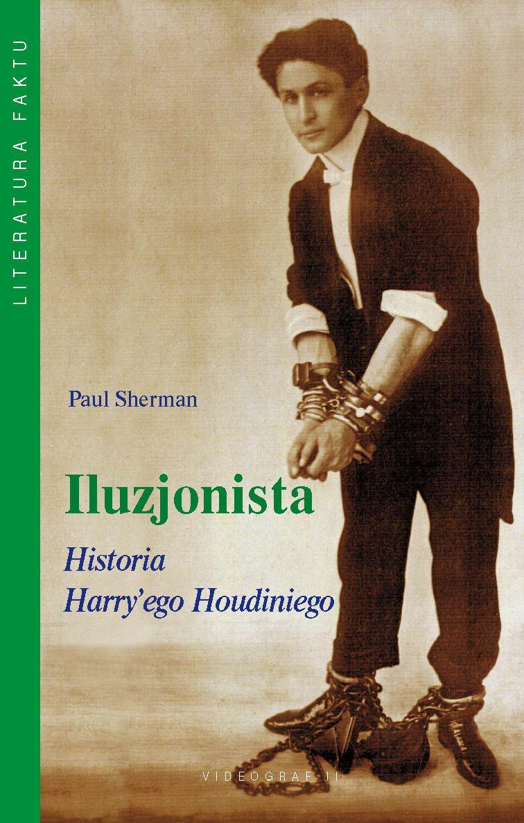 Iluzjonista. Historia Harry'ego Houdiniego - Ebook (Książka EPUB) do pobrania w formacie EPUB
