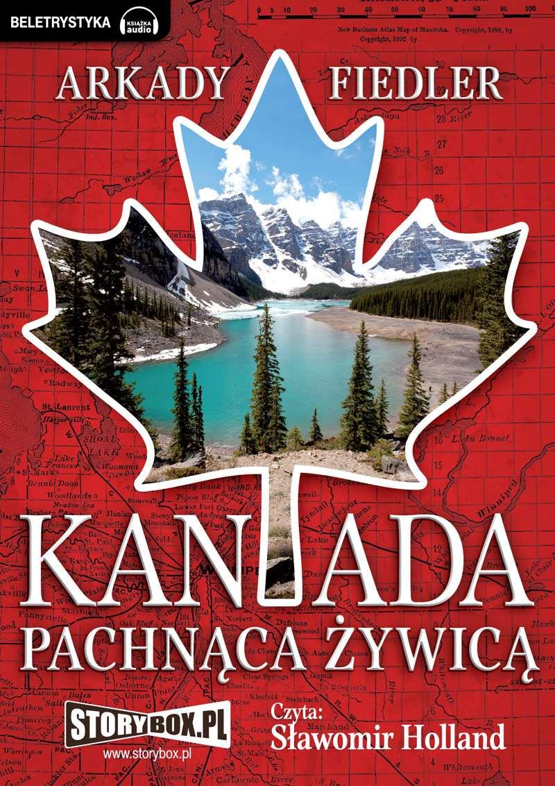 Kanada pachnąca żywicą - Audiobook (Książka audio MP3) do pobrania w całości w archiwum ZIP