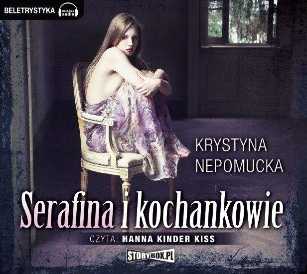 Serafina i kochankowie - Audiobook (Książka audio MP3) do pobrania w całości w archiwum ZIP