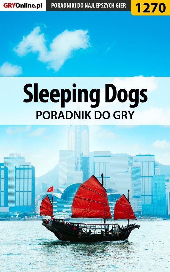 Sleeping Dogs - poradnik do gry - Ebook (Książka PDF) do pobrania w formacie PDF