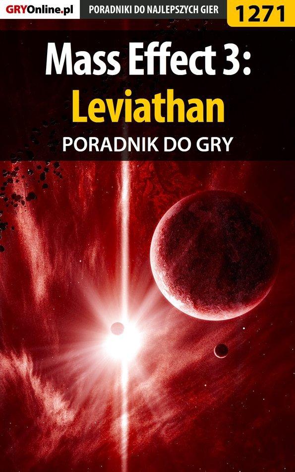 Mass Effect 3: Leviathan - poradnik do gry - Ebook (Książka PDF) do pobrania w formacie PDF