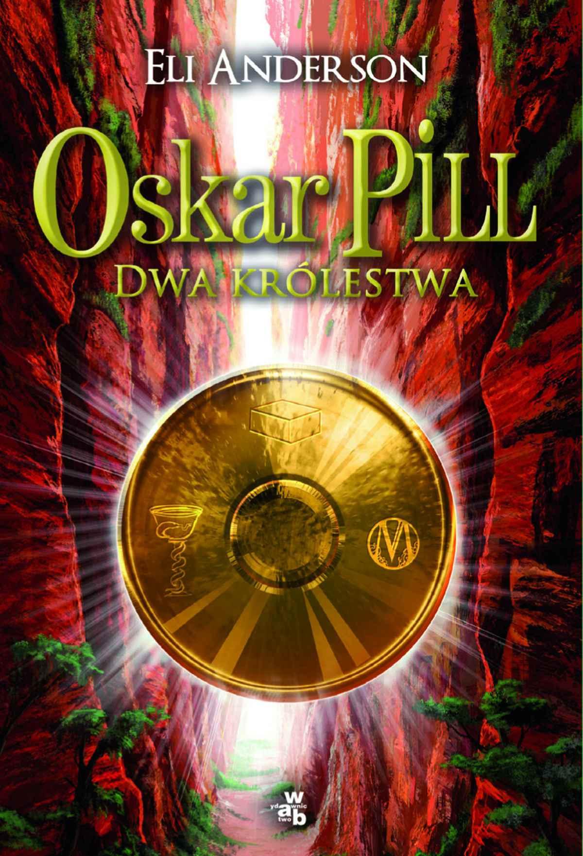 Oskar Pill. Dwa królestwa - Ebook (Książka na Kindle) do pobrania w formacie MOBI