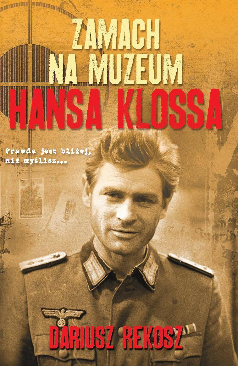 Zamach na Muzeum Hansa Klossa - Ebook (Książka EPUB) do pobrania w formacie EPUB