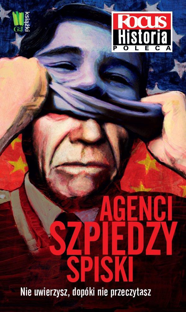 Agenci, szpiedzy, spiski - Ebook (Książka EPUB) do pobrania w formacie EPUB